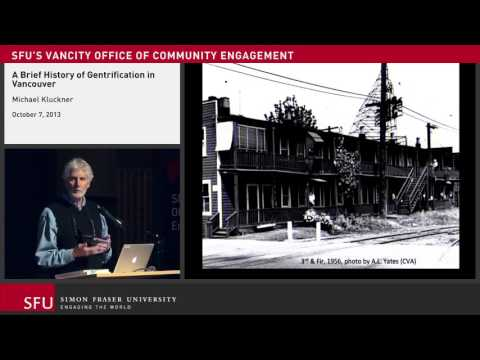 A Brief History of Gentrification in Vancouver with Michael Kluckner