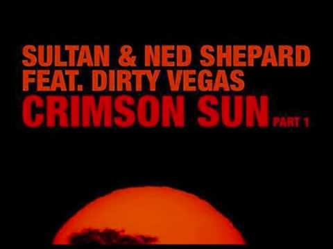 Sultan & Ned Shepard feat. Dirty Vegas - Crimson Sun (Sebjak Remix)