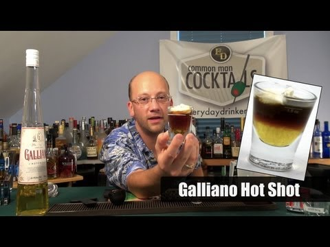 How To Make The Galliano Hot Shot