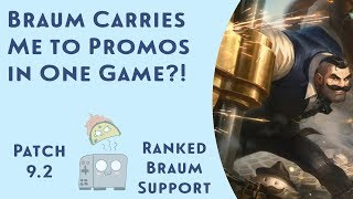 Braum Carries Me to Promos in One Game?! Taco Toaster's Trip to Masters - League of Legends