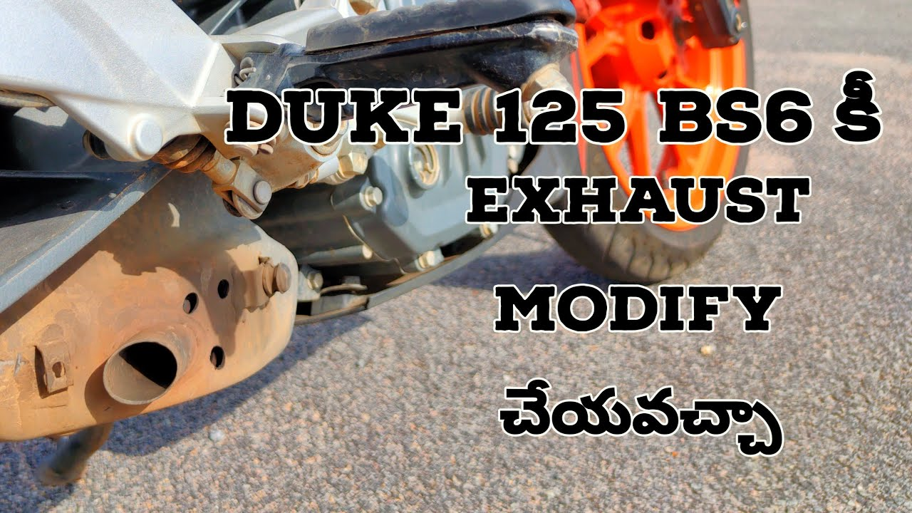 Duke 125 bs6 exhaust modification || is it possible ??