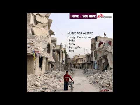 Foreign Concept- Unbroken Half (Music for Aleppo)