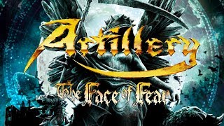 Watch Artillery The Face Of Fear video