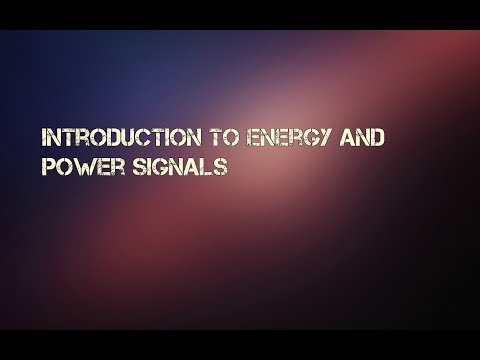 Introduction to Energy And Power Signals