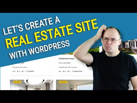 How to Make a Real Estate Website with Wordpress Under 50 Minutes?