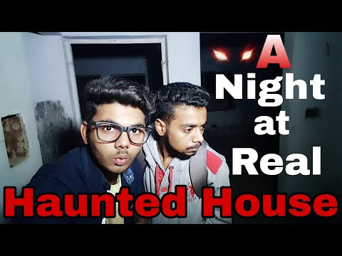 Full Night in Real Indian Haunted House/Exploring India Searching Ghost/ Night stay at Haunted Place