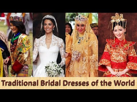 Traditional Bridal Dresses of the World