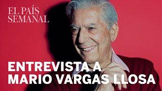 Mario Vargas Llosa | Entrevista | El País Semanal