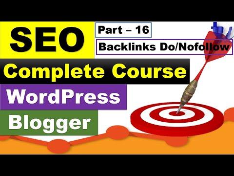 Complete SEO Course for WordPress & Blogger | Part 16 - Backlinks (Dofollow/Nofollow) [Urdu/Hindi]
