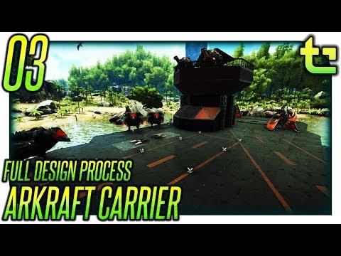 Ark Build || Project - Arkraft Carrier Part 03 || TimmyCarbine