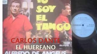 EL HUERFANO-ALFREDO DE ANGELIS-CARLOS DANTE.