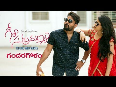 Geeta Subramanyam | E14 | Telugu Web Series  - 'Gandaragolam' - Wirally originals