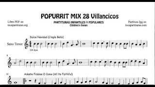28 Popurrí Mix Villancicos Partituras de Saxo Tenor Dulce Navidad Adeste Fideles Los Campanilleros