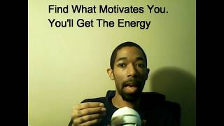 Think Of What Motivates You Get Over Laziness