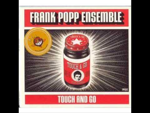 The Frank Popp Ensemble - Just Say Goodbye