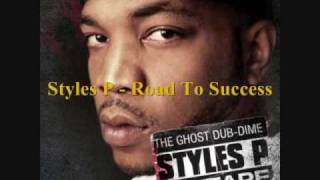 Styles P - Road To Success 2010