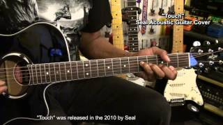 Seal TOUCH Acoustic Guitar Cover EricBlackmonMusicHD w Lesson Link