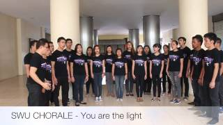 SWU CHORALE - You are the light