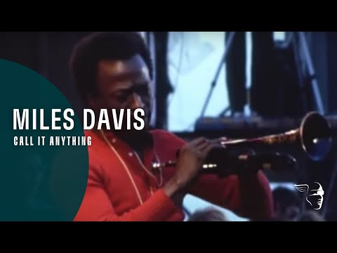Miles Davis  Call It Anything Miles Electric