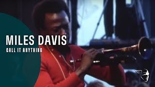 Miles Davis - Call It Anything (Miles Electric)