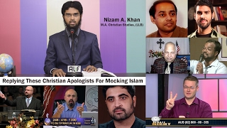 Replying These Christian Apologists For Mocking Islam by Adv. Nizam A. Khan