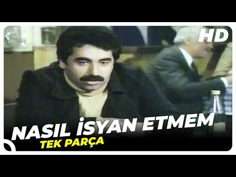 Nasıl İsyan Etmem - Türk Filmi