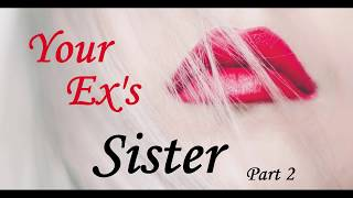 Encounter with Your Ex-Girlfriend's Older Sister ASMR Roleplay Part 2 -- (Female x Male)