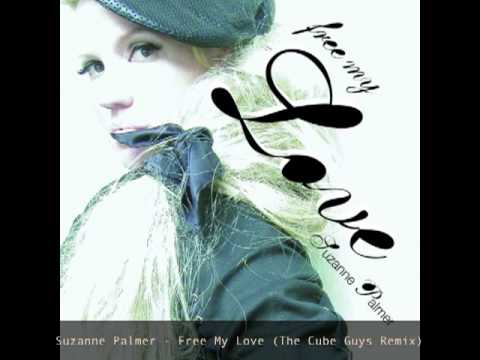 Suzanne Palmer - Free My Love (The Cube Guys Remix)