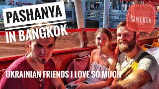 Ukrainian friends in Bangkok, golden mountain temple, wat pho, soi cowboy failed