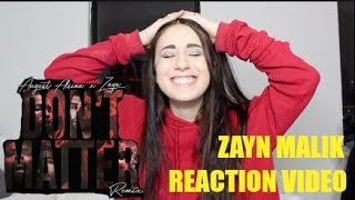 THE HAPPIEST REACTION TO ZAYN'S NEW REMIX   DON'T MATTER W/ AUGUST ALSINA