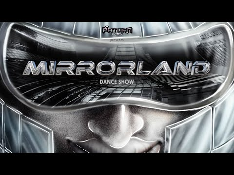 Patman Crew presents Mirrorland