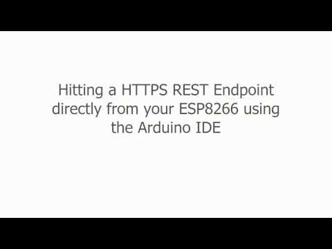 Making HTTPS requests directly from an ESP8266 using the Arduino IDE