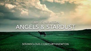 CURTIS NEWTON - ANGELS & STARDUST