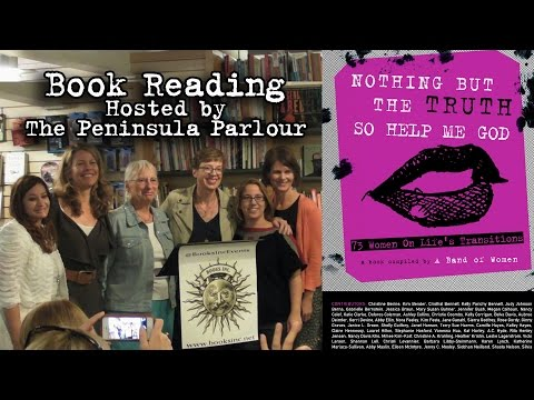 Book Reading for Nothing But The Truth... 73 Women on Life's Transitions - Palo Alto, May 22, 2014