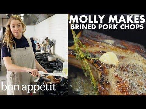 Molly Makes Pan-Roasted Brined Pork Chops | From The Test Kitchen | Bon Appétit