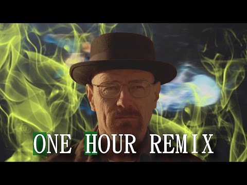 Breaking Bad: Say My Name - ONE HOUR REMIX