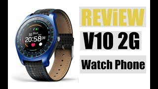 V10 2G Watch Phone | SMARTWATCH V10 REVIEW ★★ OFFICIAL VIDEO