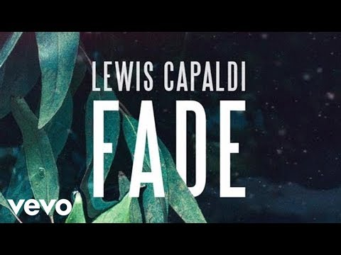 Lewis Capaldi - Fade (Official Audio)