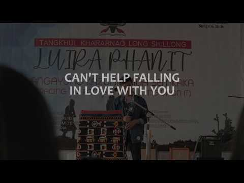 Can't Help Falling In Love With You - Elvis Presley   (Cover) Chinaoshang   Luira Shillong 2020  