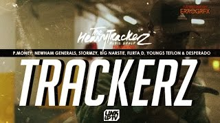 The Heavytrackerz - TRKRZ Ft. Stormzy, P Money, D Double E, Youngs Teflon + MORE @Heavytrackerz