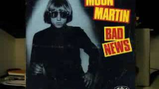 Watch Moon Martin Bad News video
