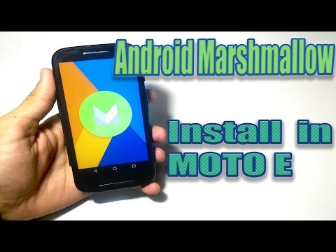 How to Install Android Marshmallow in MOTO E (1st Gen)