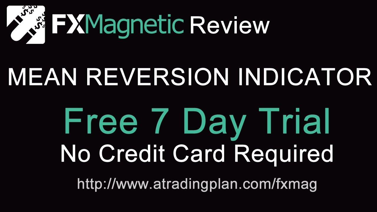 MEAN REVERSION TRADING | +2000 PIPS! | FREE TRIAL | FX MAGNETIC INDICATOR