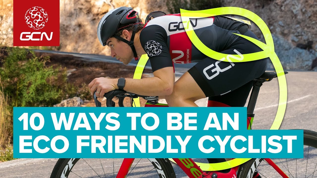 7cb9da2069a 10 Ways To Be A More Eco Friendly Cyclist. Global Cycling Network