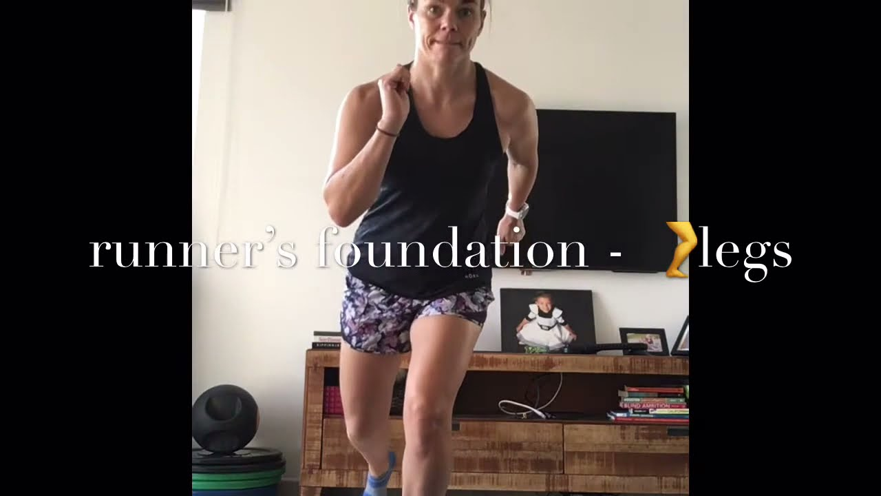 Runner's Foundation Strength - Leg focus