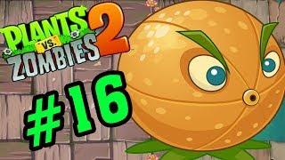 Plants Vs Zombies 2 - Hoa Quả Nổi Giận 2: Citron Quả Cam Mạnh Mẽ #16