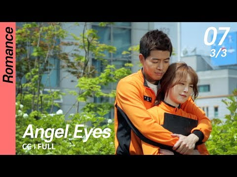 [CC/FULL] Angel Eyes EP07 (3/3) | 엔젤아이즈