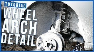 How To Detail, Clean & Protect Wheel Arches (Wheel Wells)