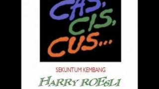 Download Lagu Harry Roesli - Cas, Cis, Cus... mp3