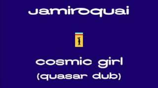 Jamiroquai - Cosmic Girl (Quasar Dub)